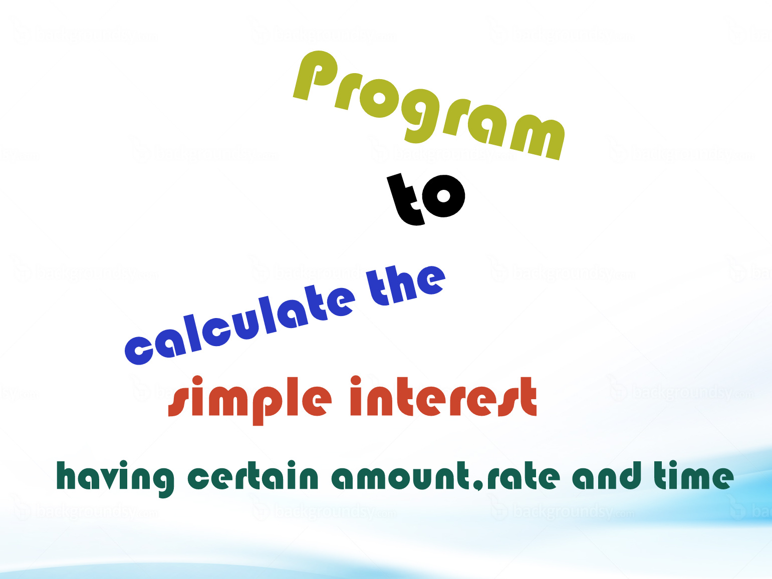 Program To Calculate The Simple Interest For A Given P4000t2 Yrs